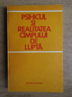 Jean Niculescu - Psihicul si realitatea campului de lupta