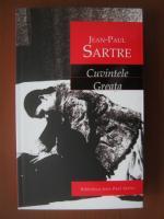 Jean Paul Sartre - Cuvintele. Greata