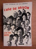 Jean Paul Sartre - L'age de raison