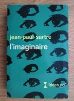 Jean-Paul Sartre - L'imaginaire