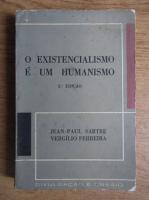 Jean Paul Sartre - O existencialismo e um humanismo