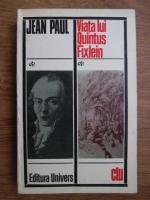 Anticariat: Jean Paul - Viata lui Quintus Fixlein
