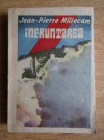 Anticariat: Jean Pierre Millecam - Infruntarea