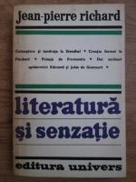 Jean Pierre Richard - Literatura si senzatie