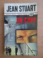 Anticariat: Jean Stuart - Un cave