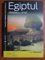 Jean Vercoutter - Egiptul. Taramul uitat