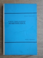 Anticariat: Jean Vilain - Si astfel zamisli Dumnezeu apartheidul