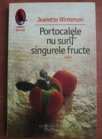 Anticariat: Jeanette Winterson - Portocalele nu sunt singurele fructe