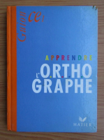 Jeanine Guion - Apprendre l`ortographe
