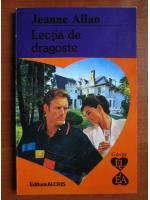 Anticariat: Jeanne Allan - Lectia de dragoste