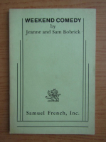 Anticariat: Jeanne Bobrick - Weekend comedy