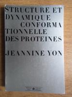 Jeannine Yon - Structure et dynamique conformationnelle des proteines