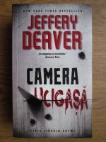 Jeffery Deaver - Camera ucigasa