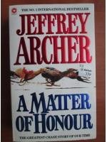 Jeffrey Archer - A matter of honour