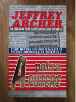 Anticariat: Jeffrey Archer - A patra putere