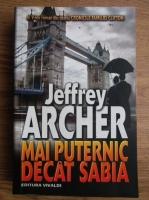 Jeffrey Archer - Cronicile familiei Clifton. Mai puternic decat sabia (volumul 5)