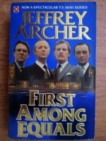 Jeffrey Archer - First among equals