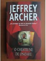 Anticariat: Jeffrey Archer - O chestiune de onoare