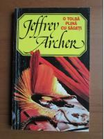 Jeffrey Archer - O tolba plina cu sageti