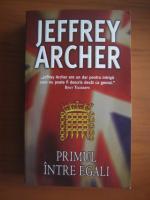Jeffrey Archer - Primul intre egali