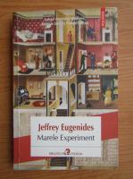 Anticariat: Jeffrey Eugenides - Marele Experiment