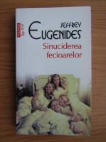 Anticariat: Jeffrey Eugenides - Sinuciderea fecioarelor (Top 10+)