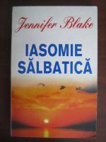 Anticariat: Jennifer Blake - Iasomie salbatica