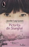 Anticariat: Jennifer Cody Epstein - Pictorita din Shanghai