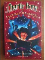 Anticariat: Jenny Nimmo - Charlie Bone si scoala de magie