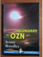 Anticariat: Jenny Randles - Inconjurati de OZN-uri