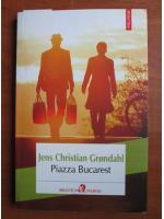 Anticariat: Jens Christian Grondahl - Piazza Bucarest