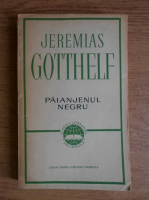 Anticariat: Jeremias Gotthelf - Paianjenul negru