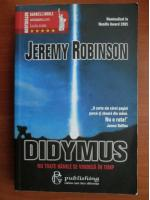 Anticariat: Jeremy Robinson - Didymus