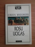 Anticariat: Jeroen Brouwers - Rosu ucigas