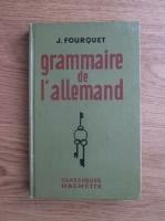 Jerome Fourquet - Grammaire de l'allemand