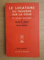 Anticariat: Jerome K. Jerome - Le locataire du troisieme sur la cour (aprox. 1930)