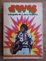 Anticariat: Jerry Hopkins - Elvis Presley