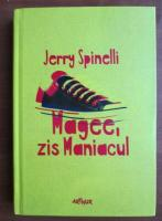 Anticariat: Jerry Spinelli - Magee, zis maniacul