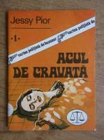 Jessy Pior - Acul de cravata