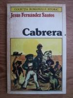 Anticariat: Jesus Fernandez Santos - Cabrera