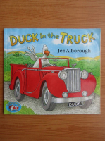 Jez Alborough - Duck in the truck