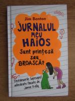 Anticariat: Jim Benton - Jurnalul meu haios. Sunt printesa sau broasca