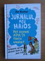 Anticariat: Jim Benton - Jurnalul meu haios, volumul 5. Pot deveni adultii fiinte umane?