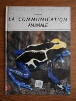 Anticariat: Jim Flegg - La communication animale