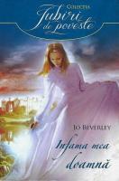 Anticariat: Jo Beverly - Infama mea doamna