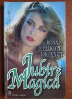 Joan Elliott Pickart - Iubire magica