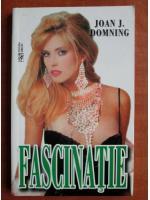 Anticariat: Joan J. Domning - Fascinatie