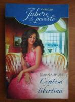 Anticariat: Joanna Shupe - Contesa libertina