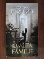 Anticariat: Joanna Trollope - O alta familie