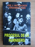 Joe J. Heydecker - Procesul de la Nurnberg